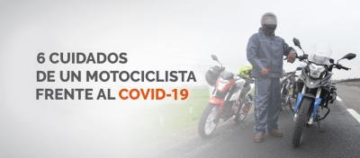 6 cuidados de un motociclista frente al Covid-19